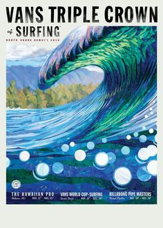 1fe9e8a697 Patrick s collage surf art was featured in the 2016 Vans Triple Crown of Surfing  poster.