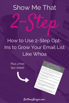 How to Use 2-Step Opt-Ins to Grow Your Blog's Email List Like Whoa - Learn when and why you should be using 2-step opt-ins for email marketing, the best tools to create them with, and how to make them POP