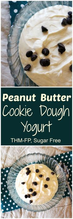 Peanut Butter Cookie Dough Greek Yogurt {THM-FP, Sugar Free}
