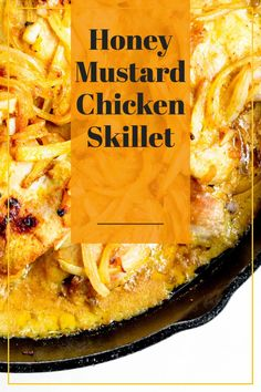 Make this easy and delicious Honey Mustard Chicken Skillet for dinner tonight! Made entirely in one cast iron skillet, crispy boneless, skinless chicken thighs are smothered in a sweet and tangy honey mustard sauce and topped with onions, shallots and garlic. Honey Mustard Sauce, Honey Mustard Chicken, Nut Free, Dairy Free, Easy Mexican Casserole, Skinless Chicken Thighs, Quick Weeknight Dinners, Crock Pot Soup, Recipe Boards