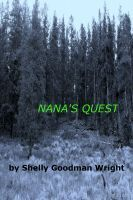 NANA's QUEST, an ebook by Shelly Goodman Wright at Smashwords FREE UNTIL SATURDAY!
