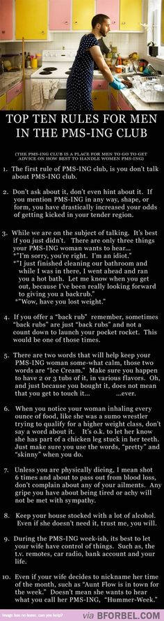 The Top 10 Rules For Men In The PMS-ing Club…hilarious and accurate(: