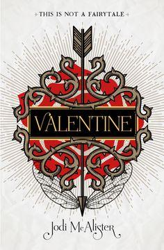 Valentine - Jodi McAlister - February 2017