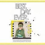 Best Day Ever | a Sahlin Studio Creative Team Layout