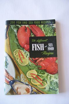 250 Fish Recipes 1953 Culinary Arts Institute by ZenGirlAntiques, $3.99