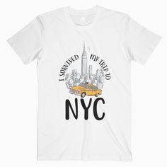 I Survived My Trip To NYC Graphic Tees For Male and Female