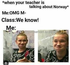 Me all the time😂 Dream Boyfriend, I Go Crazy, Twin Brothers, Say More, Keep Calm And Love, Your Teacher, I Got You, Cute Guys, Norway