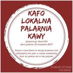 ... bo #kawa musi być palona tylko lokalnie.  #KAFO data palenia: 16 wrzesień 2017 (blend 6.4)