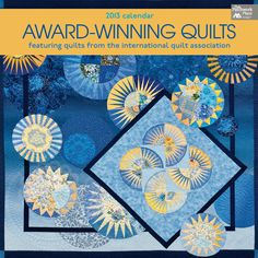 Martingale - Award-Winning Quilts 2013 Calendar-with my quilt on the cover!!
