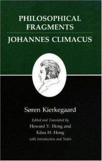 Philosophical Fragments by Kierkegaard (climacus is a fake name if you didn't know it)