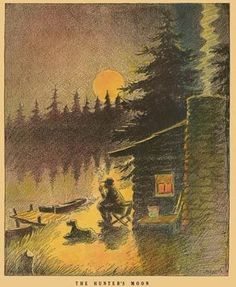 """The hunter's moon—also known as sanguine moon—is the first full moon after the harvest moon, which is the full moon nearest the autumnal equinox. John T. McCutcheon's """"The Hunter's Moon."""""""