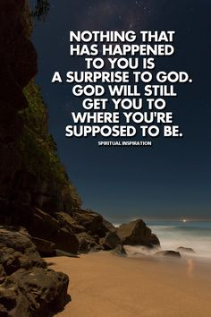 God will still get you to where you're supposed to be.