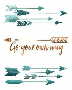 Arrow Wall Art Print - Go Your Own Way, quote, motivation Walpapper Tumblr, Arrow Feather, Tribal Feather, Arrow Art, Go Your Own Way, Arrow Design, Arrow Tattoos, Arrow Quote Tattoo, Tattoo Quotes