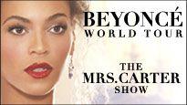 The Mrs. Carter Show World Tour Starring BEYONCÉ