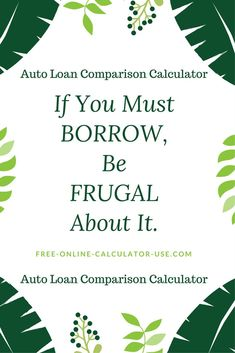 This free online Auto Loan Comparison Calculator will calculate a side-by-side monthly payment and interest cost comparison of up to 4 different car loan-term combinations. Online Mortgage Calculator, Loan Calculator, Instant Cash, Car Loans, Payday Loans, Money Management, How To Get Rid, The Borrowers, Life Insurance