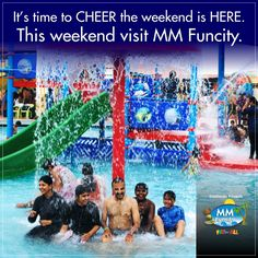 It's time to CHEER the weekend is HERE. This weekend visit MM FUN CITY.