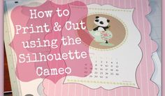 How to Print and cut using the Silhouette Cameo #SilhouetteCameo #PrintCut #LetteringDelights