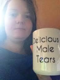 Image result for mug of male tears