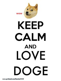 doge says much love.