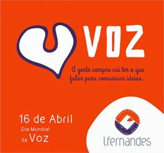 Lfernandes: 16 de Abril - Dia Mundial da Voz