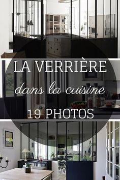 La Verrière dans la Cuisine : 19 Idées (PHOTOS) http://www.homelisty.com/verriere-cuisine/