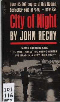 City Of Night By John Rechy - Used Books - 1964 - from Out of the Stacks and Biblio.com