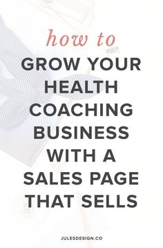 How to grow your health coaching business with a sales page that sells. The goal of the sales page is to turn that viewer into a buyer. Make the call to action to buy crystal clear so that they cant possibly miss it on the page. When you place testimonia Business Branding, Business Tips, Business Coaching, 5 Elements, Buy Crystals, Call To Action, Pinterest For Business, Learning To Be, Copywriting