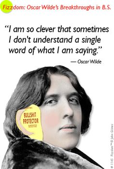 Oscar Wilde's Breakthroughs in B.S. Don't miss the animated Wilde quote and intriguing video of Wilde's ascendence from 1879 when he moved to London, through his year-long speaking tour of America in 1881, to his triumphant return to England as an international celebrity in 1882.at http://www.fizzdom.com/blog/oscar-wildes-breakthrough-in-bs (April 28, 2014). #OscarWilde  #funny #gif #quote
