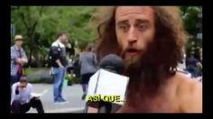 Un indigente loco dando el discurso mas cuerdo sobre la vida