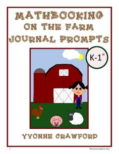For K-1st grade:  This is a packet of 30 math journal prompts with a farm theme. $3.00
