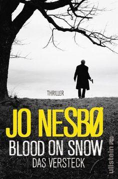 Jo Nesbø - Das Versteck / Blood on snow Bd.2