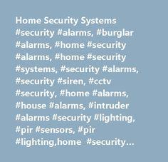 Home Security Systems #security #alarms, #burglar #alarms, #home #security #alarms, #home #security #systems, #security #alarms, #security #siren, #cctv #security, #home #alarms, #house #alarms, #intruder #alarms #security #lighting, #pir #sensors, #pir #lighting,home #security #systems, #burglar #alarms, #security #alarms, #house #alarms, #home #alarms, #wireless #alarms, #intruder #alarms…