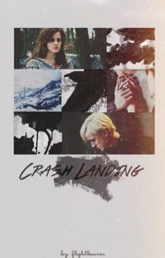Read Crash Landing [Dramione] #wattpad #fanfiction