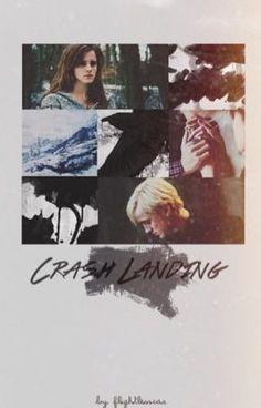 Read Crash Landing [Dramione] #wattpad #fanfiction
