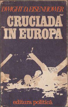 Dwight Eisenhower Cruciada in Europa Complet Dwight Eisenhower, Pdf, Movie Posters, Movies, Film Poster, Films, Movie, Film, Movie Theater