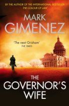 Mark Gimenez The Governor's Wife [Kindle Edition] Bode Bonner is the Republican governor of Texas. He has everything he ever wanted: money, power, influence. But something isn't right in his life - everything feels too settled and easy. He longs for one more moment of excitement, one more challenge. Lindsay Bonner is Bode's wife, and she's bored too. Bored of Bode's womanising, bored of the endless cocktail parties and receptions.
