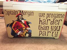 Captain Morgan we pregame harder than you party hand painted cooler