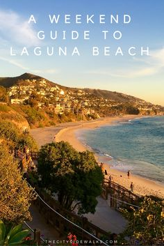Grab your sunscreen because we're heading to Laguna Beach for a weekend! Find out what to eat, where to stay, and what to do.