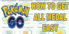 Cara Mendapatkan Semua Medal Di Pokemon Go Pokemon Go, How To Get