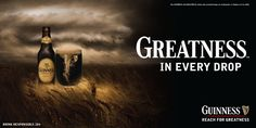 Guiness :: Greatness in every drop