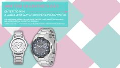 Win eigther a ladies'Lipsy watch or a men's Police watch