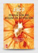 Suverza Fernández, A. (ed.), Haua Navarro, K. (ed.) & Gómez Simón, M. colab. (2010). El abcd de la evaluación del estado de nutrición. México: McGrawHill. xvi, , 332 p.  [612.3 A22] (2 ejemplares)
