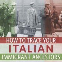 How to Trace Your Italian Immigrant Ancestors - Shop Family Tree | ShopFamilyTree