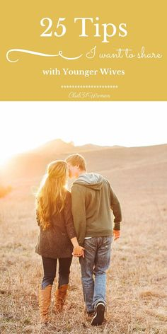 What does it take to build a beautiful marriage? What keeps you loving each other in the years to come?  25 Tips I Want to Share with Younger Wives ~ Club31Women