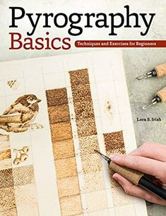 Read Book: Pyrography Basics, Techniques and Exercises for Beginners (Fox Chapel Publishing) Skill-Building Step-by-Step Instructions & Patterns for Wood Burning with Texture & Layering Advice from Lora Irish - Reading Free eBook / PDF / Book Wood Burning Tips, Wood Burning Techniques, Wood Burning Crafts, Wood Burning Patterns, Wood Crafts, Woodworking For Kids, Easy Woodworking Projects, Woodworking Plans, Wood Projects