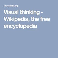 Visual thinking - Wikipedia, the free encyclopedia