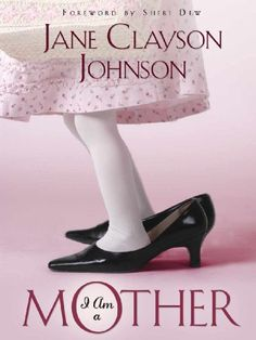 I Am a Mother by Jane Clayson Johnson http://www.amazon.com/dp/B003672JGW/ref=cm_sw_r_pi_dp_WRwaxb17DQ0AV