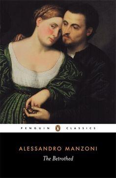 The Betrothed: I Promessi Sposi (Penguin Classics) by Alessandro Manzoni http://www.amazon.com/dp/014044274X/ref=cm_sw_r_pi_dp_4yxRub1B5M70Z