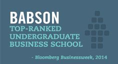 Babson College is ranked No. 26 in Bloomberg Businessweek's 2014 Ranking of Best Undergraduate Business Schools.