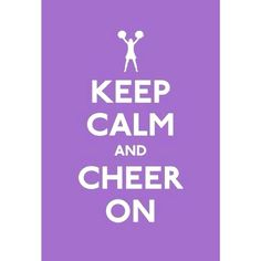 I'm gonna need to keep calm! Lol @ Mandalyn I said I would never do it! I'm officially a cheer mom!!